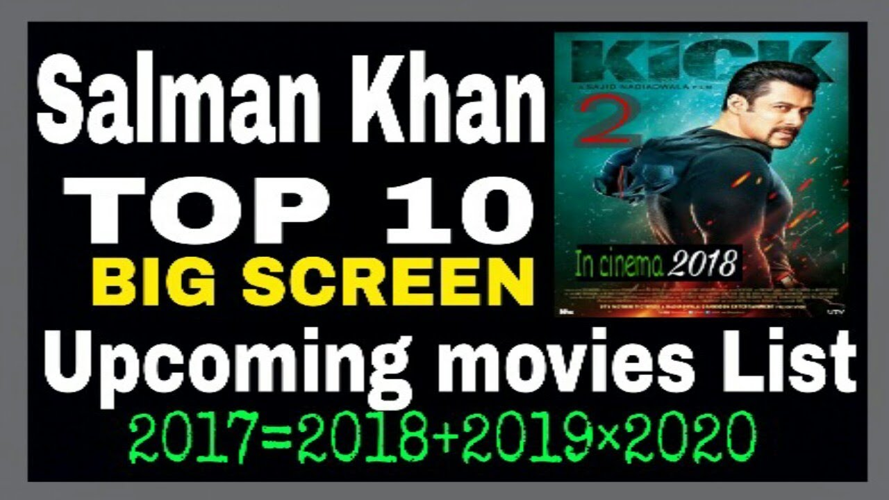 New Hindi Movei 2018 2019 Bolliwood: Salman Khan 10 Upcoming Movies 2017♡2018♡2019♡2020