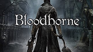 Bloodborne take Two: hunters garb and madman's knowledge