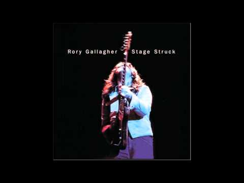 Rory Gallagher - Stage Struck - Full Album