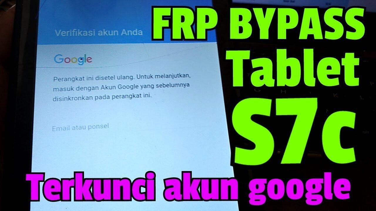Frp Bypass Tablet Advan Vandroid S7c Terkunci Akun Google Part