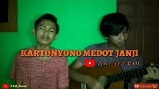 Download KARTONYONO MEDOT JANJI - DENNY CAKNAN COVER BY (F R O_COVER)