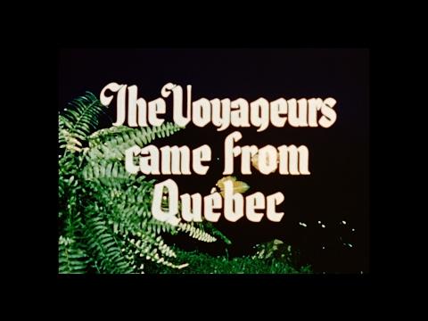 The Voyageurs Came from Quebec = Voyageurs de Québec (1949 ?)