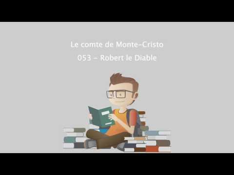 Le comte de Monte-Cristo - 053 - Robert le Diable