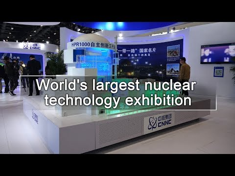 Live: World's largest nuclear technology exhibition探访第十五届中国国