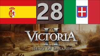 Victoria 2: Co-op Playthrough - Spain & Italy | Part 28