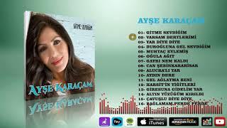 Ayşe Karaçam  -   Varsam Dertlerimi Resimi