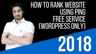 How to Rank Wordpress Website on Google Using Ping Service 2018 Mp3