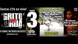 #3 Grito da Rua #48 Chorão, Hosoi, Missão II(ZN 1988), Muret