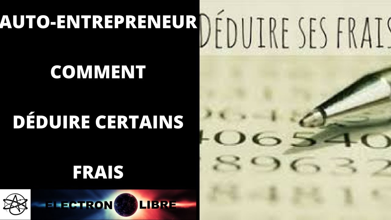 auto entrepreneur il est possible de d duire certains frais youtube. Black Bedroom Furniture Sets. Home Design Ideas
