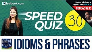 Vocab Speed Quiz 30 | Important Oxford Dictionary Idioms & Phrases | Learn From Pratibha Ma'am