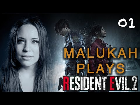Malukah Plays Resident Evil 2 - Ep. 1