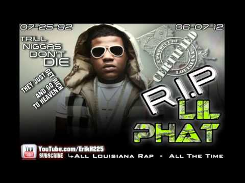 #2 RIP LIL Phat [Rest in Peace] - 20 Songs