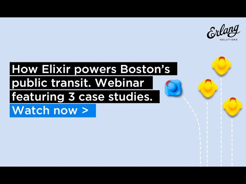 The use of Elixir in Boston's Public Transport System