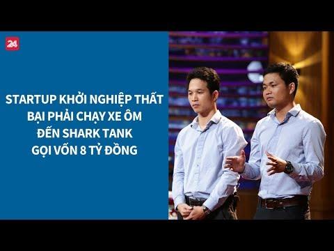 Shark Tank VN tập 14: Startup từng chạy xe ôm để trả nợ gọi vốn 8 tỷ đồng| VTV24