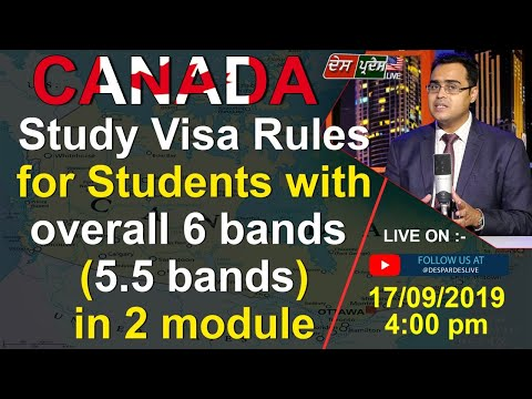 Canada Study Visa Rules For Students With Overall 6 Bands ,5.5 Bands In 2 Module.