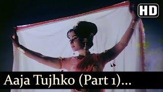 Tujko Pukare Mera Pyar Part 1 Raj Kumar Waheeda Rehman Neel Kamal Hindi Song