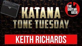 Boss Katana Amp Preset - Keith Richards - Rolling Stones  - Katana Tone Tuesday