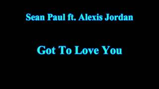 Sean Paul ft Alexis Jordan - Got to Love You [HD]