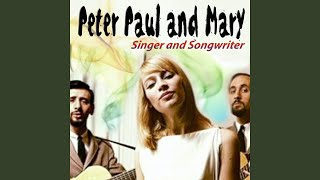 Provided to YouTube by Believe SAS Sorrow · Peter, Paul and Mary Ro...