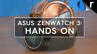 Asus ZenWatch 3 hands-on review