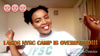 LAGOS NYSC CAMP IS OVERHYPED!!!!