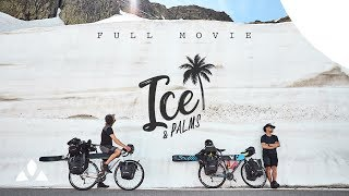 Ice & Palms (Full Movie) | VAUDE