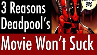 3 Reactions to The Deadpool Movie