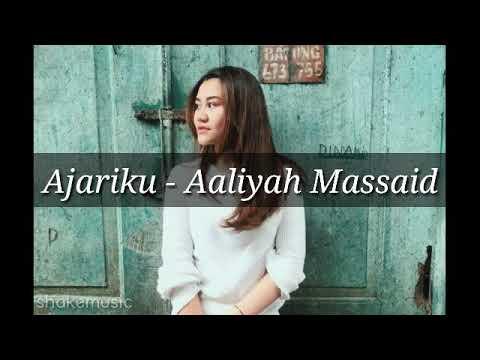 Aaliyah Massaid - Ajariku