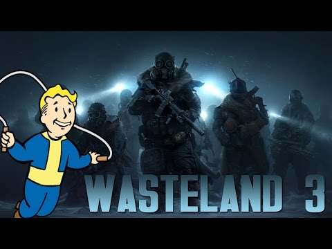 WASTELAND 3 - FALLOUT PREDECESSOR (ALL You Need To Know!)