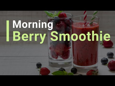 How To Make: Morning Berry Smoothie