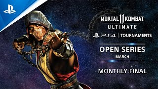 Mortal Kombat 11 : Monthly Finals NA : PS4 Tournaments Open Series