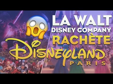 LA WALT DISNEY COMPANY RACHÈTE DISNEYLAND PARIS ! - HD