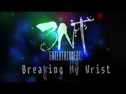 3nT (Instagator & A1 Avi) - Breaking My Wrist