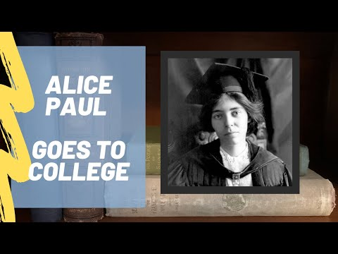Alice Paul: Life at College