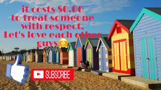 it costs $0.00 to treat someone with respect, so let's show our love guys,