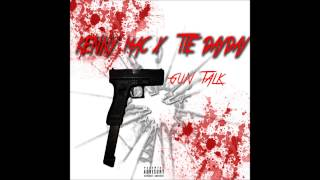 KENNY MAC X TTE DAYDAY  -  GUN TALK