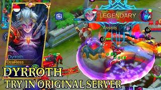 Dyrroth Try In Original Server - Mobile Legends Bang Bang