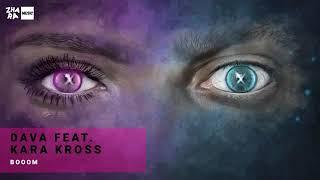 Dava Feat. Kara Kross -  Boom