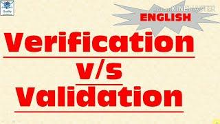 Verification vs Validation I Difference between verification and Validation