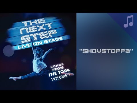 """""""Showstoppa"""" - Songs from The Next Step"""