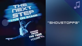 """Showstoppa"" - Songs from The Next Step"