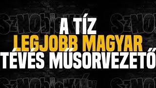 A 10 legjobb magyar tévés műsorvezető - Sznobjektív [#6]