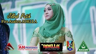 ADELLA Jilbab Putih Fira Azahra Live Tuban GP Ansor