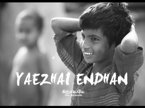 Moses Rajasekar -  Yaezhai Endhan