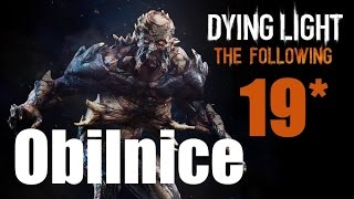 CZ tit. | Let's Play | DYING LIGHT: The Following | #19 | NIGHTMARE | 1080p