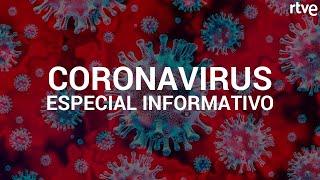 CORONAVIRUS: Especial informativo | Telediario