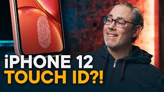 iPhone 12 — Touch ID?!