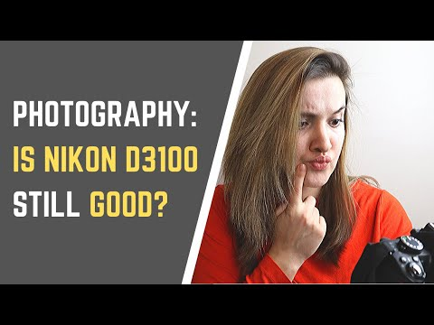 Is Nikon D3100 Still Good for Photography? (With Photo Samples)