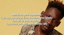 Mr eazi  supernova video lyrics [oficial audio]