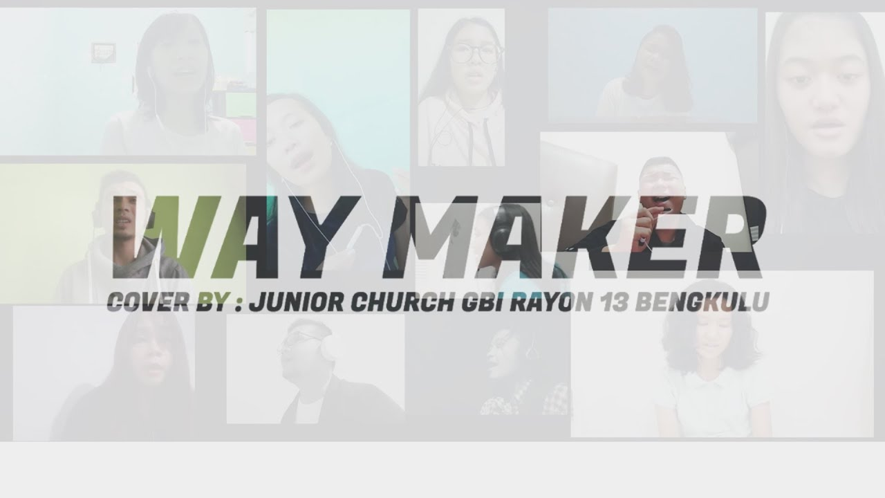 Way Maker - Leeland - Cover by Junior Church GBI R13 Bengkulu